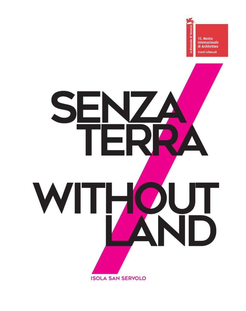 Without Land/Senza Terra